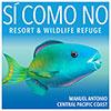 Sí Como No Resort & Wildlife Refuge, Manuel Antonio. Central Pacific Coast