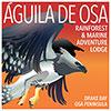 Aguila de Osa Rainforest & Marine Adventure Lodge, Drake Bay, Osa Peninsula, Costa Rica
